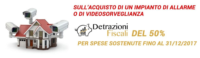 Detrazioni fiscale sistemi Videosorveglianza